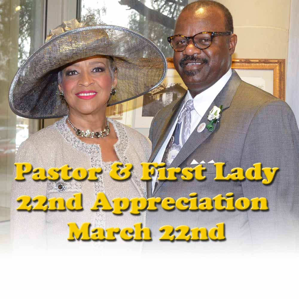 The Pastor & First Lady, 22nd Appreciation Service is March 22nd @ 10 ...